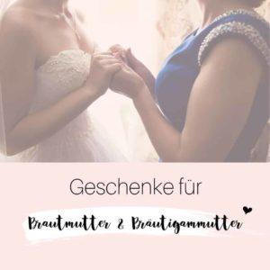 Geschenke für Brautmütter & Bräutigammütter